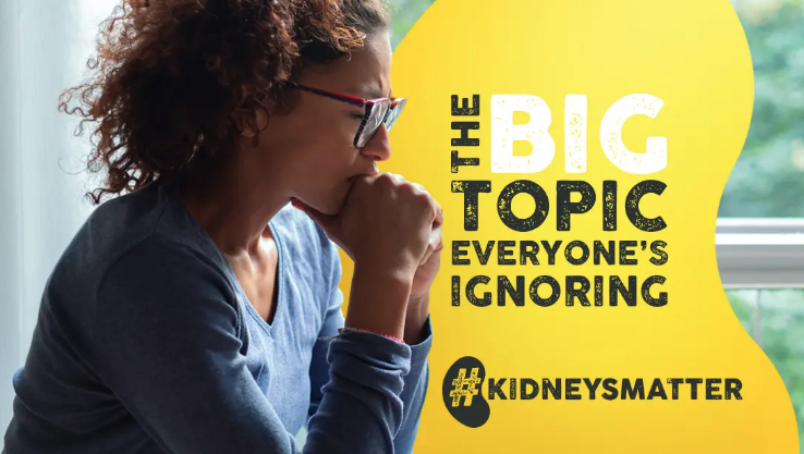 The BIG topic everyone's ignoring: World Kidney Day - 11 March 2021
